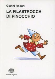 La filastrocca di Pinocchio. Ediz. illustrata - Gianni Rodari - copertina