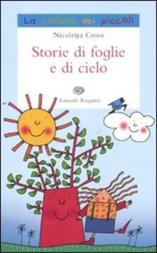 Ipabsantonioabatetrino.it Storie di foglie e di cielo. Ediz. illustrata Image