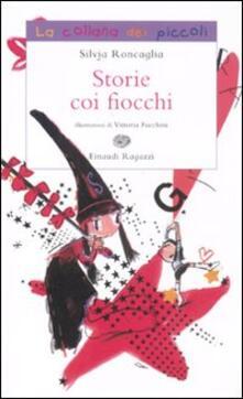 Storie coi fiocchi - Silvia Roncaglia - copertina