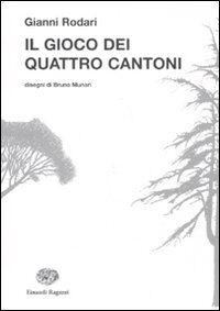 Il gioco dei quattro cantoni