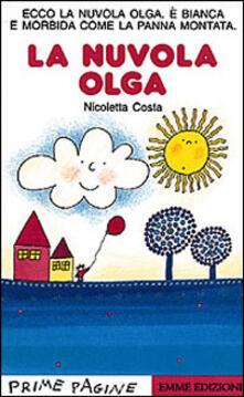 Premioquesti.it La nuvola Olga. Ediz. illustrata Image