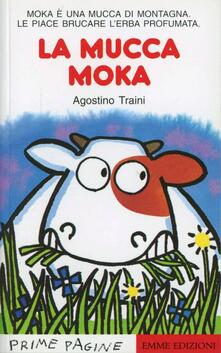 La mucca Moka - Agostino Traini - copertina