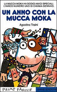 Un anno con la mucca Moka