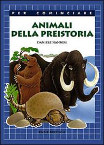 Animali della preistoria - Daniele Nannini - 3