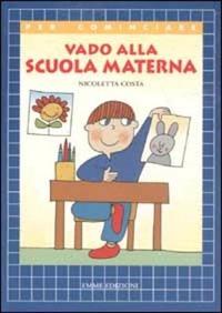 Vado alla scuola materna - Costa Nicoletta - wuz.it