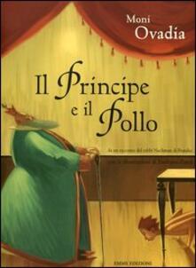 Il principe e il pollo - Moni Ovadia,Emiliano Ponzi - copertina