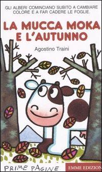 La La mucca Moka e l'autunno - Traini Agostino - wuz.it