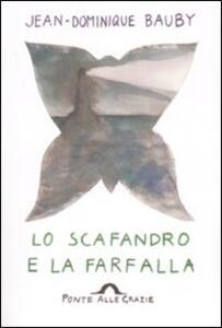 Lo scafandro e la farfalla - Jean-Dominique Bauby - copertina