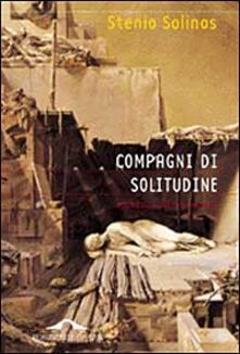 Compagni di solitudine. Una educazione intellettuale.pdf