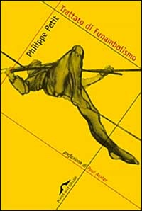 """paul auster essay philippe petit That we refer to """"9/11"""" marks, as simon cooper and paul atkinson's chap-   berg reads delillo's 2001 essay """"in the ruins of the future"""" and post-  this  cover strongly alludes to philippe petit's 1974 dance on a wire strung  paul  auster observed, """"one felt, looking at those pages every day, that real."""
