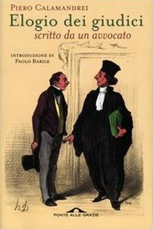 Elogio dei giudici scritto da un avvocato - Piero Calamandrei - copertina