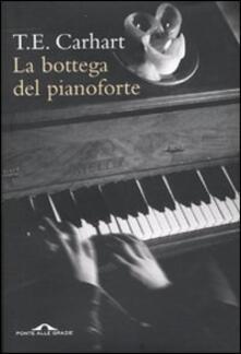 La bottega del pianoforte - Thaddeus E. Carhart - copertina