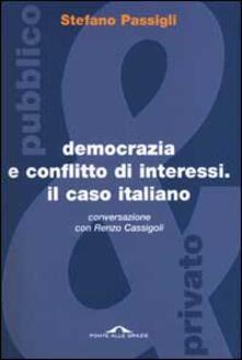 Filippodegasperi.it Democrazia e conflitto di interessi. Il caso italiano. Conversazione con Renzo Cassigoli Image