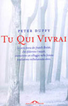 Tu qui vivrai - Peter Duffy - copertina