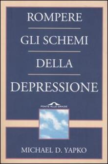 Rompere gli schemi della depressione.pdf