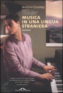 Musica in una lingua straniera - Andrew Crumey - copertina