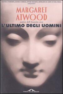 L' ultimo degli uomini - Margaret Atwood - copertina