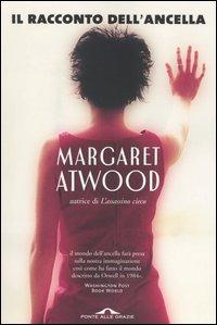 Il Il racconto dell'ancella - Atwood Margaret - wuz.it