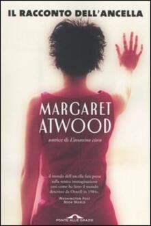 Margaret Atwood Il Racconto Dell Ancella.Il Racconto Dell Ancella Margaret Atwood Libro Ponte
