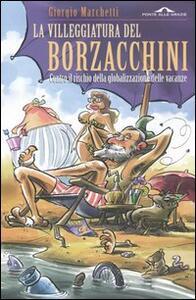 La villeggiatura del Borzacchini