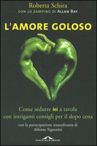 L' amore goloso - Roberta Schira,Allan Bay - copertina