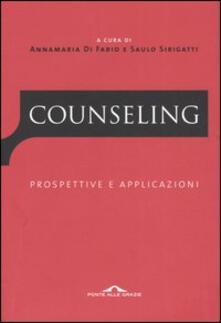 Counseling. Prospettive e applicazioni - copertina
