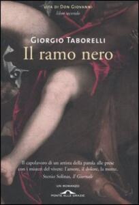 Il ramo nero. Vita di don Giovanni. Vol. 2 - Giorgio Taborelli - copertina