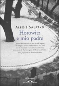 Horowitz e mio padre - Alexis Salatko - copertina