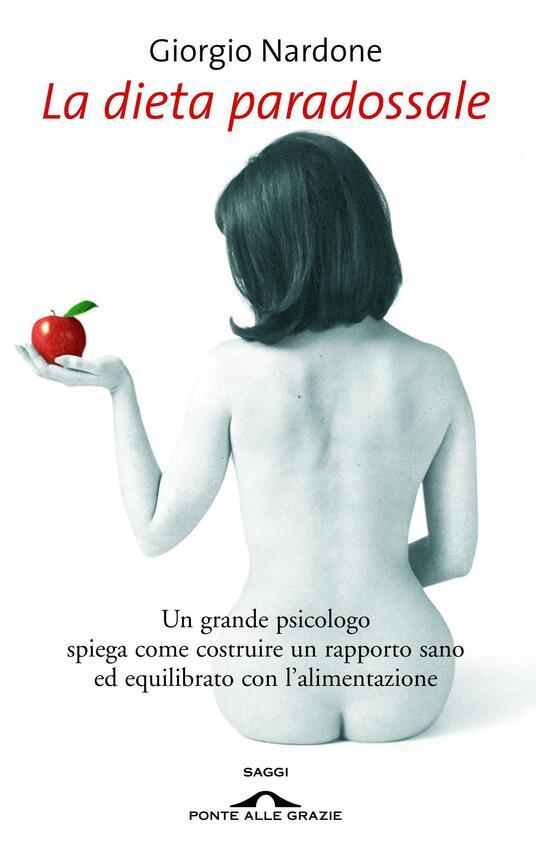 La dieta paradossale - Giorgio Nardone - copertina