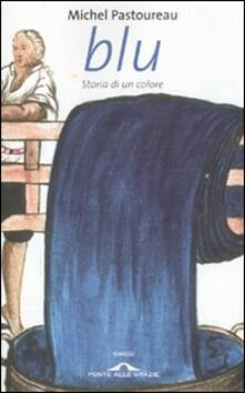 Blu. Storia di un colore - Michel Pastoureau - copertina