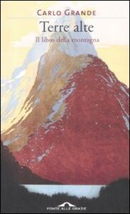 Terre alte. Il libro della montagna - Carlo Grande - copertina