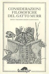 Considerazioni filosofiche del gatto Murr - Ernst T. A. Hoffmann - copertina