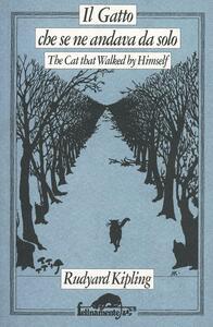 Il gatto che se ne andava solo - Rudyard Kipling - copertina