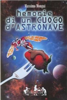 Memorie di un cuoco d'astronave - Massimo Mongai - copertina