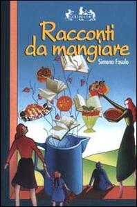 Racconti da mangiare - Simona Fasulo - copertina