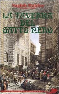 La taverna del Gatto Nero - Nagib Mahfuz - copertina