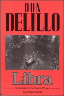 Libra. Lee Oswald e il complotto per l'assassinio del presidente Kennedy - Don DeLillo - copertina