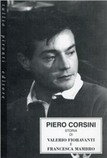Storia di Valerio Fioravanti e Francesca Mambro - Piero A. Corsini - copertina