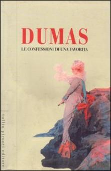 Le confessioni di una favorita - Alexandre Dumas - copertina