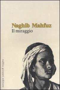 Il miraggio - Nagib Mahfuz - copertina