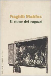 Il rione dei ragazzi - Nagib Mahfuz - copertina