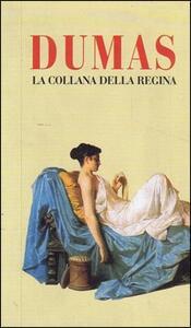 La collana della regina - Alexandre Dumas - copertina
