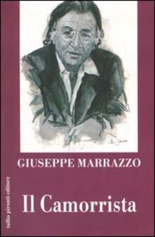 Il camorrista - Giuseppe Marrazzo - copertina