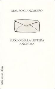 Elogio della lettera anonima - Mauro Giancaspro - copertina