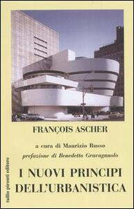 I nuovi principi dell'urbanistica - François Ascher - copertina