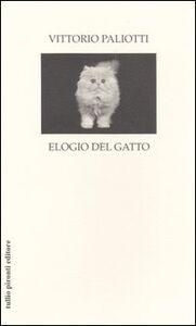 Libro Elogio del gatto Vittorio Paliotti