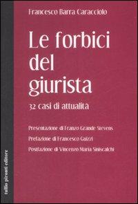 Image of Le forbici del giurista. 32 casi di attualità