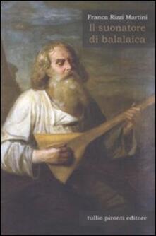 Fondazionesergioperlamusica.it Il suonatore di balalaica Image