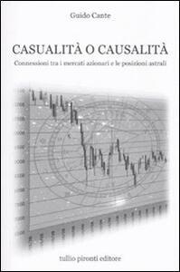 Casualità o causalità. Connessioni tra i mercati azionari e le posizioni astrali