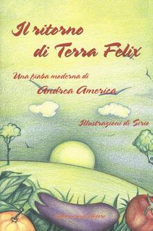 Librisulladiversita.it Il ritorno di Terra Felix. Una fiaba moderna Image